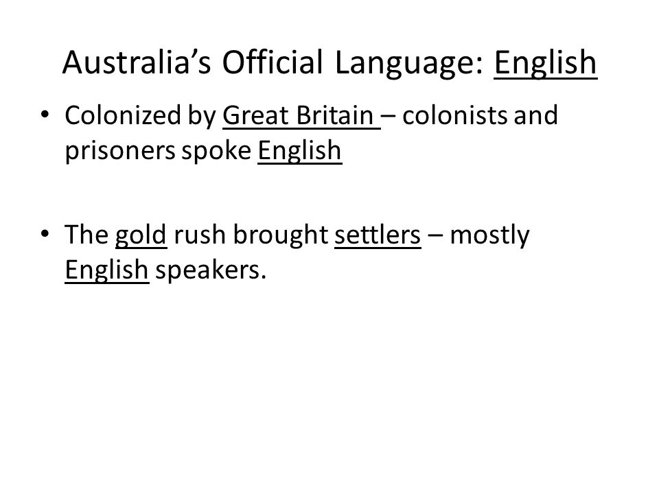 Australia's Official Language: English