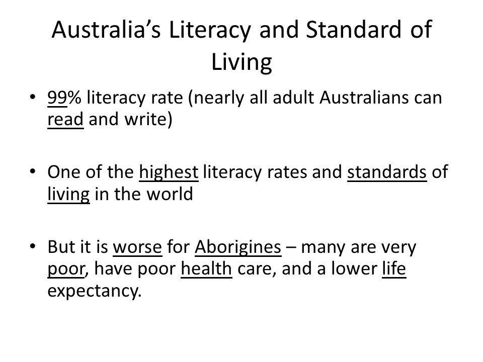 Australia's Literacy and Standard of Living