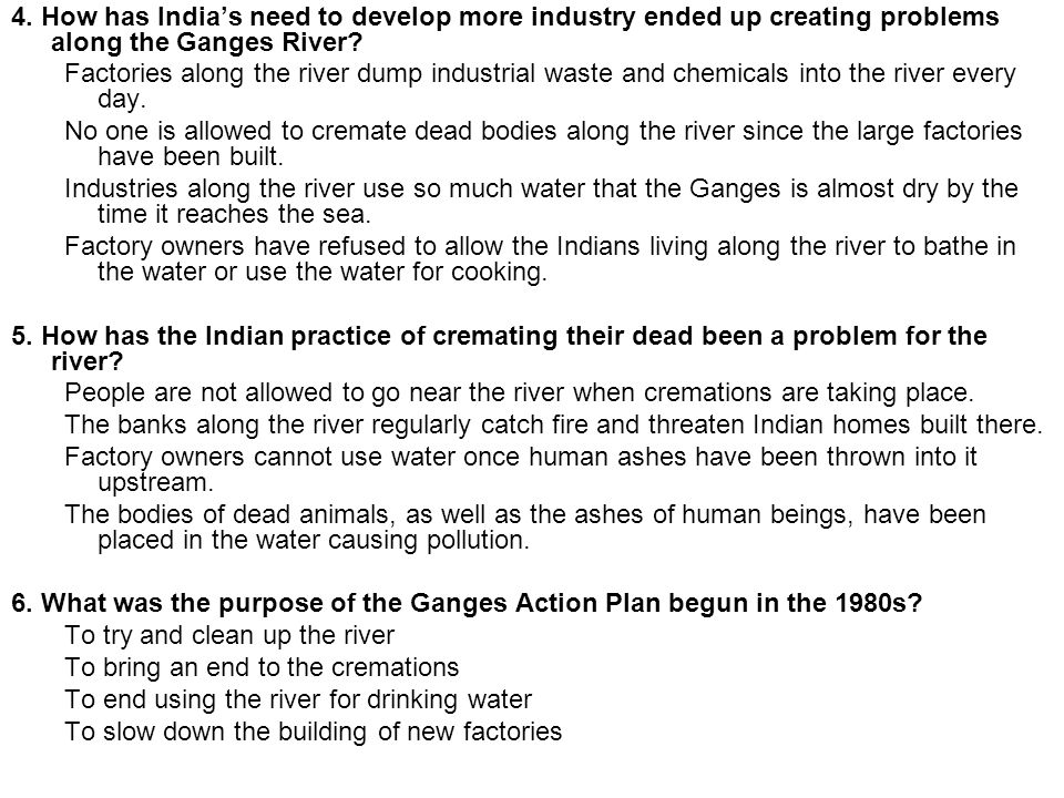 4. How has India's need to develop more industry ended up creating problems along the Ganges River