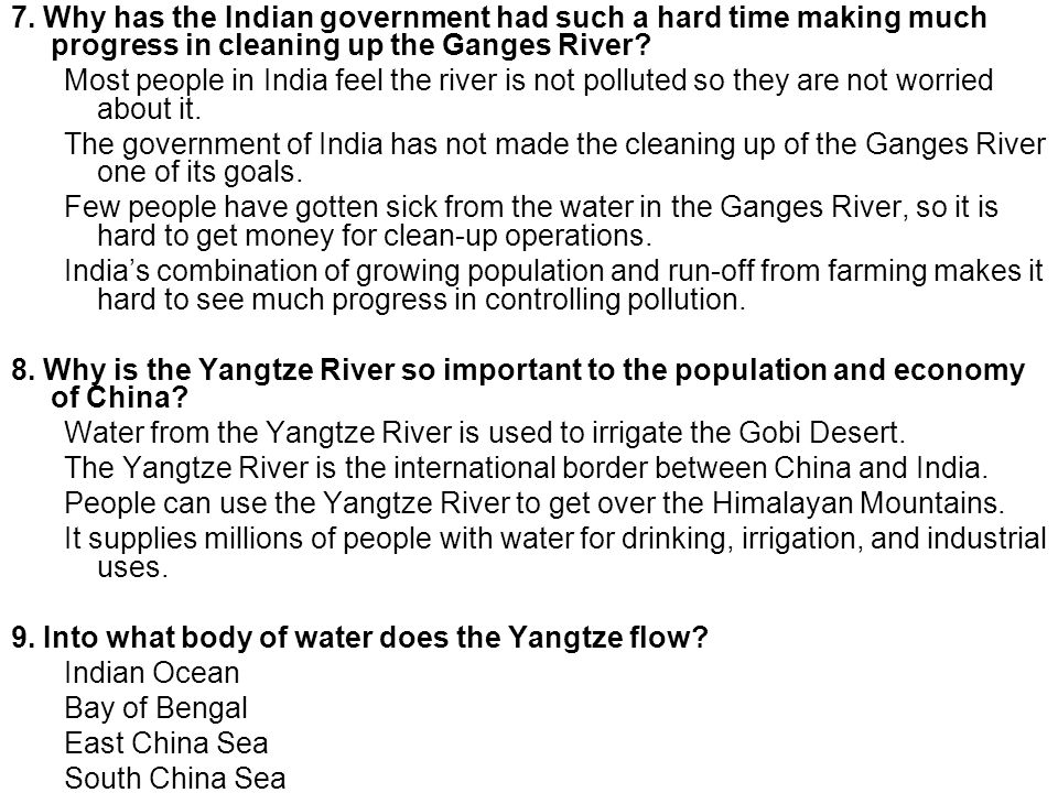 7. Why has the Indian government had such a hard time making much progress in cleaning up the Ganges River