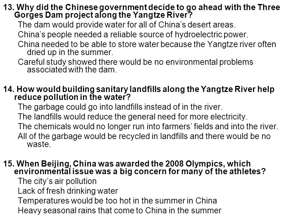 13. Why did the Chinese government decide to go ahead with the Three Gorges Dam project along the Yangtze River