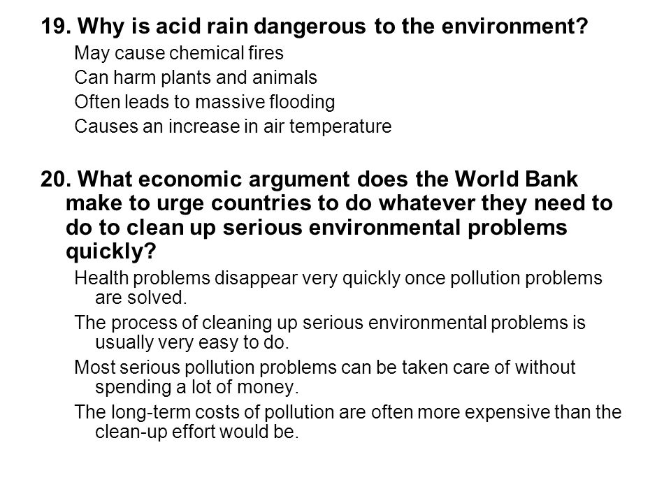 19. Why is acid rain dangerous to the environment