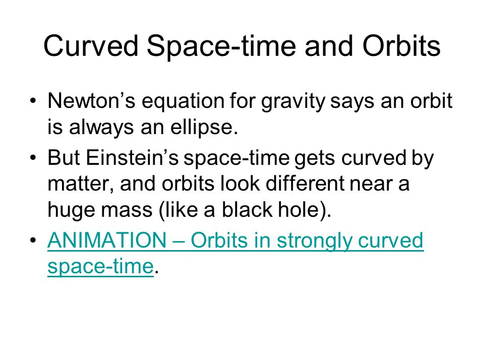 Curved Space-time and Orbits