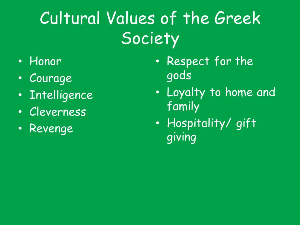 Cultural Values of the Greek Society