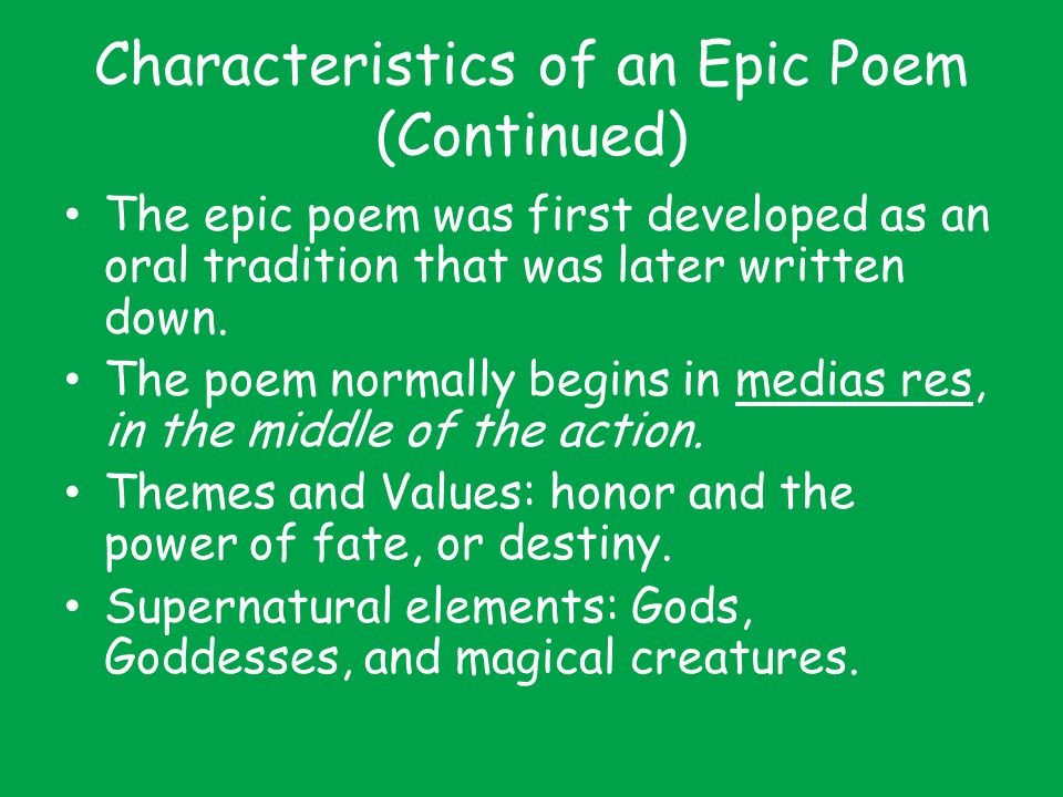Characteristics of an Epic Poem (Continued)