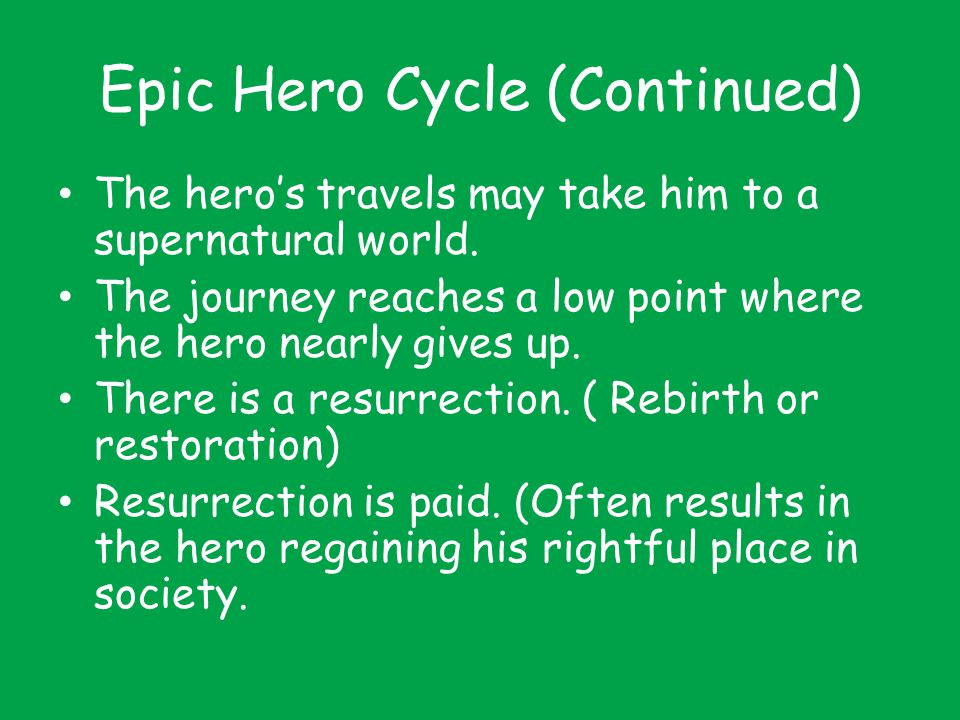 Epic Hero Cycle (Continued)
