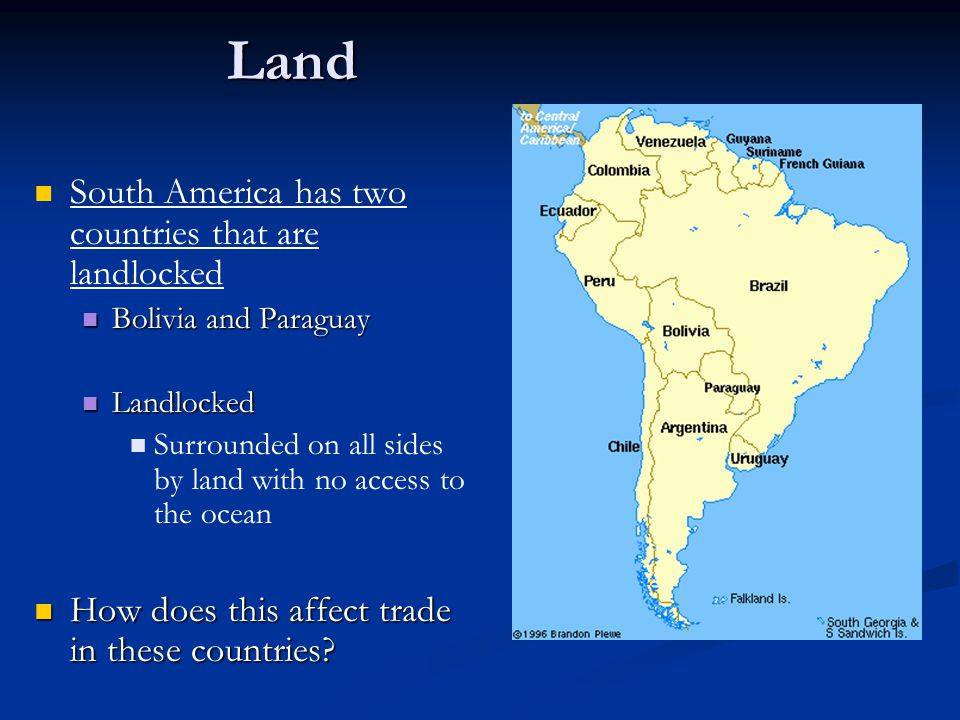 Land South America has two countries that are landlocked