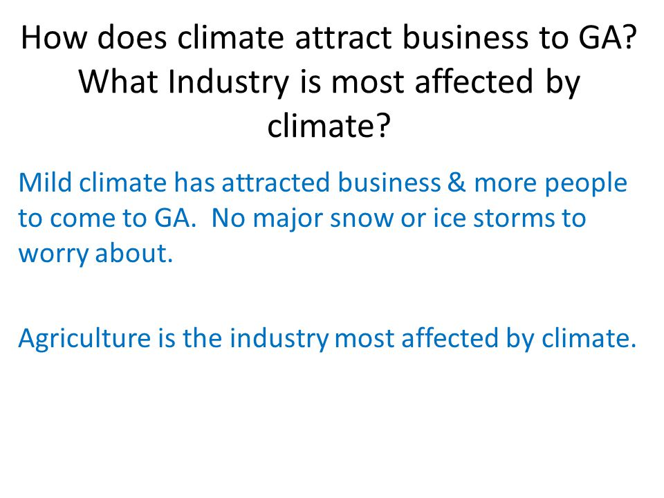 How does climate attract business to GA