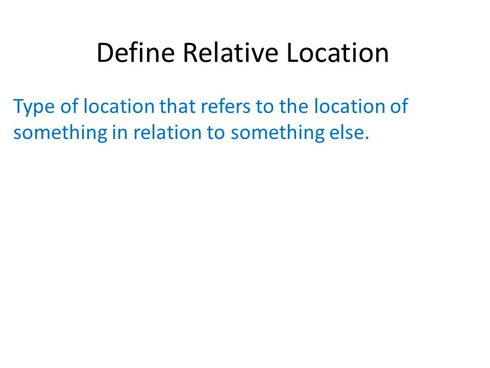 Define Relative Location