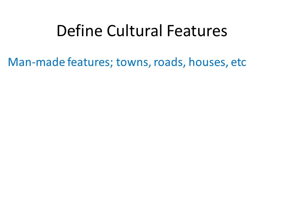 Define Cultural Features