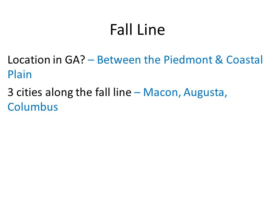 Fall Line Location in GA – Between the Piedmont & Coastal Plain