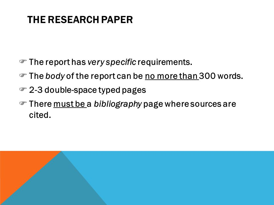 THE RESEARCH PAPER The report has very specific requirements.