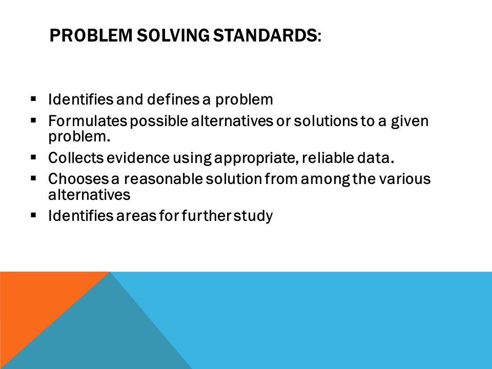Problem Solving Standards: