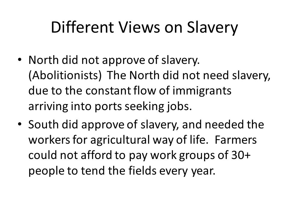 Different Views on Slavery