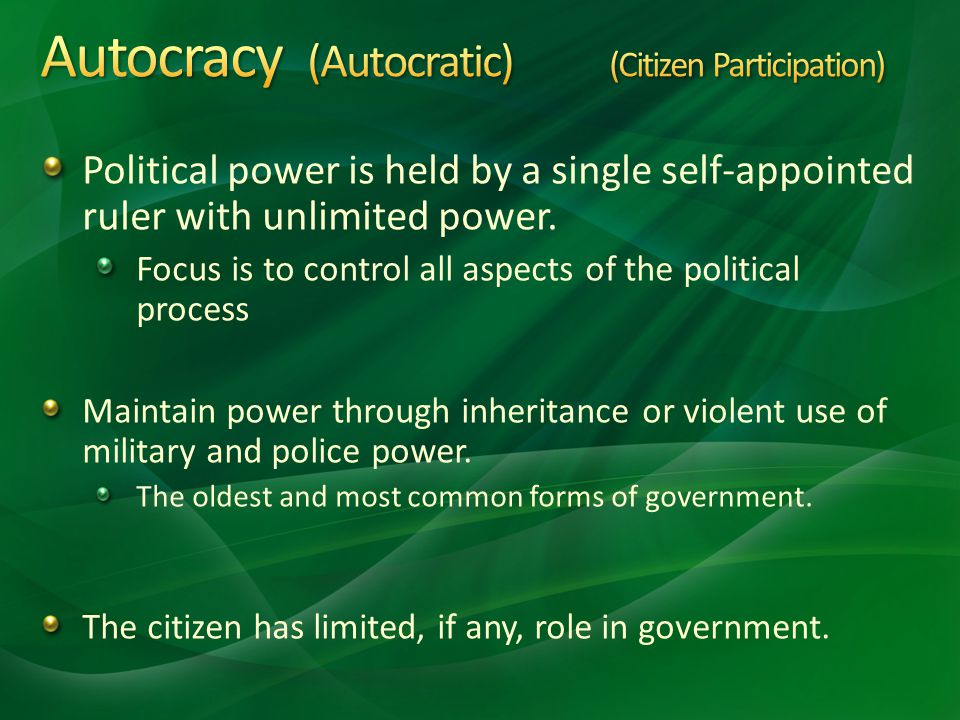 Autocracy (Autocratic) (Citizen Participation)