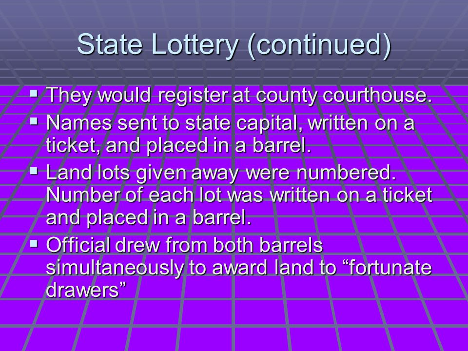 State Lottery (continued)
