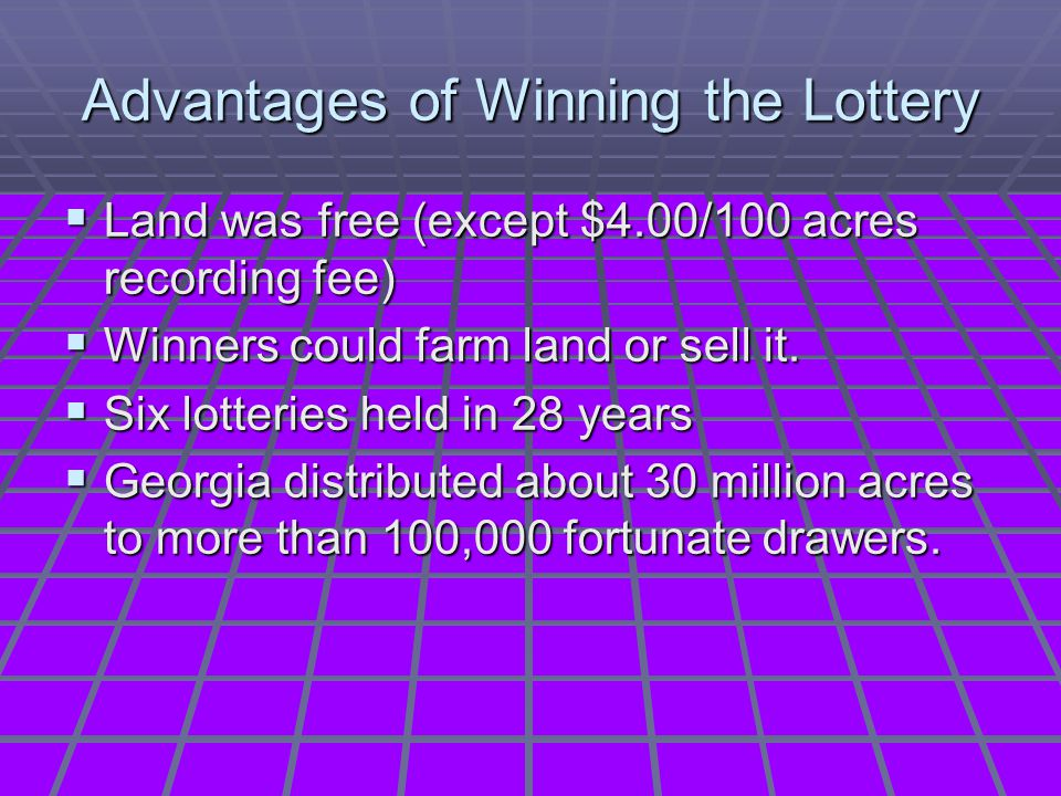Advantages of Winning the Lottery