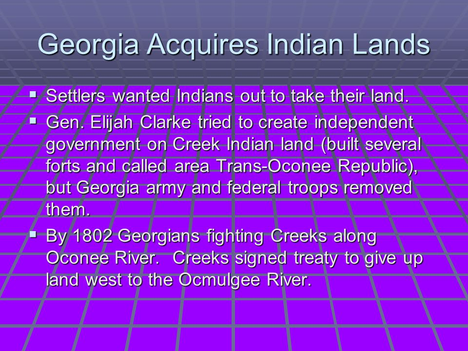 Georgia Acquires Indian Lands