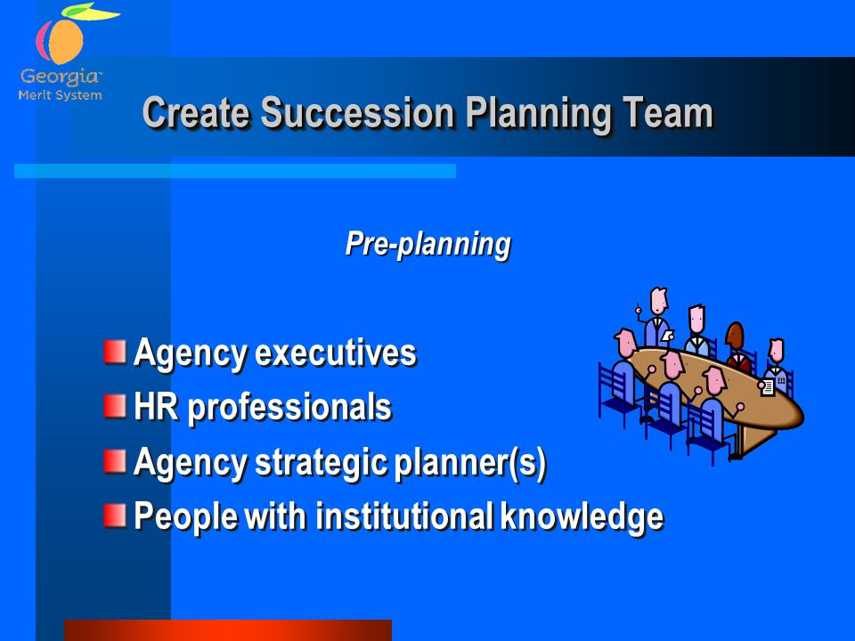 Create Succession Planning Team