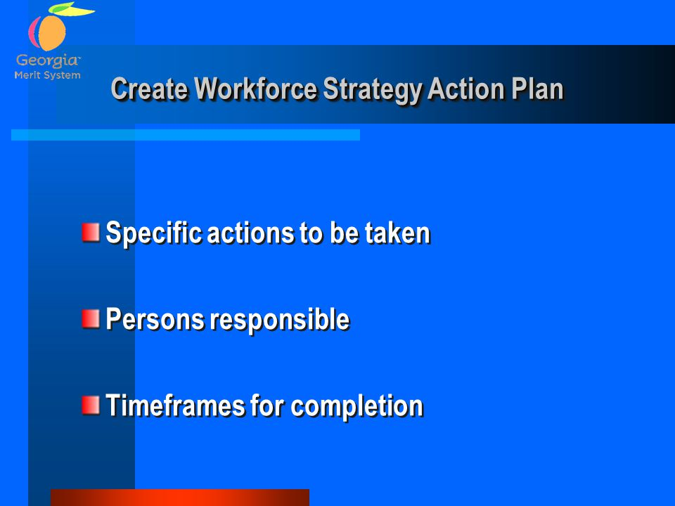 Create Workforce Strategy Action Plan