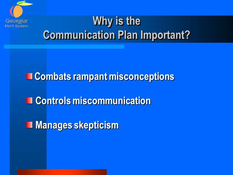 Why is the Communication Plan Important