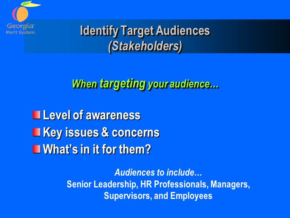 Identify Target Audiences (Stakeholders)