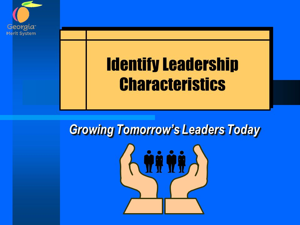 Growing Tomorrow's Leaders Today