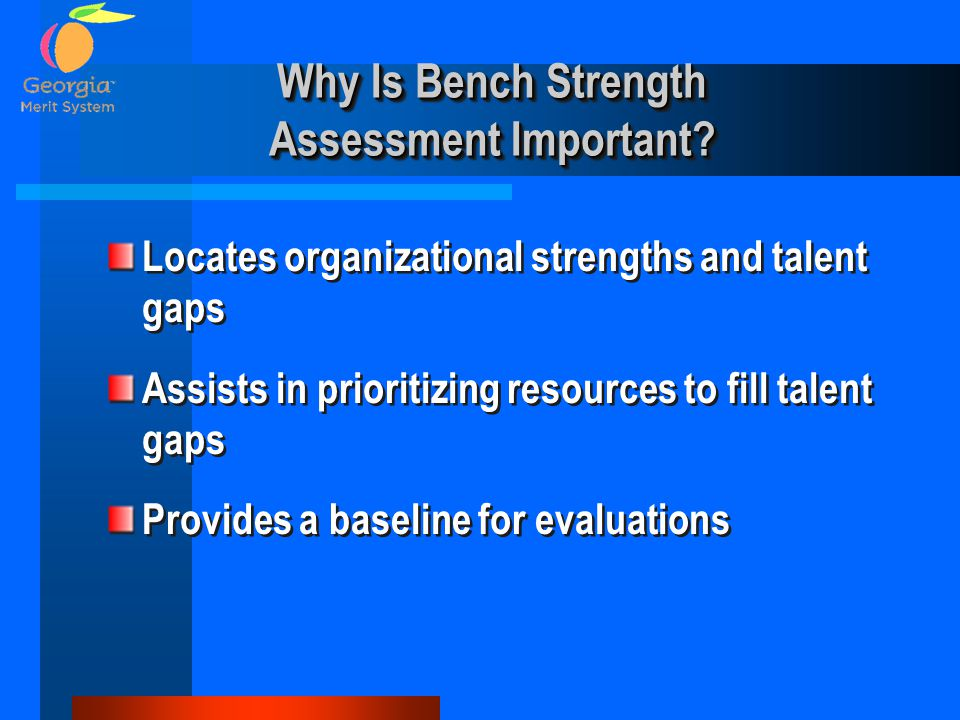Why Is Bench Strength Assessment Important