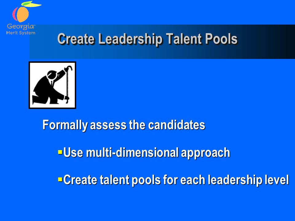 Create Leadership Talent Pools