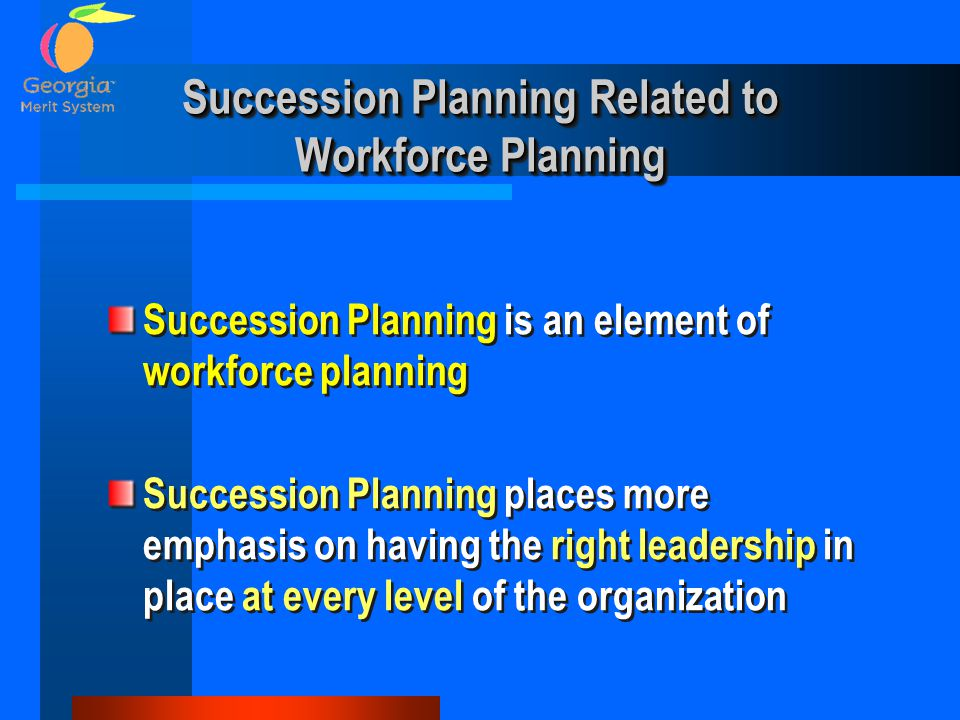 Succession Planning Related to Workforce Planning