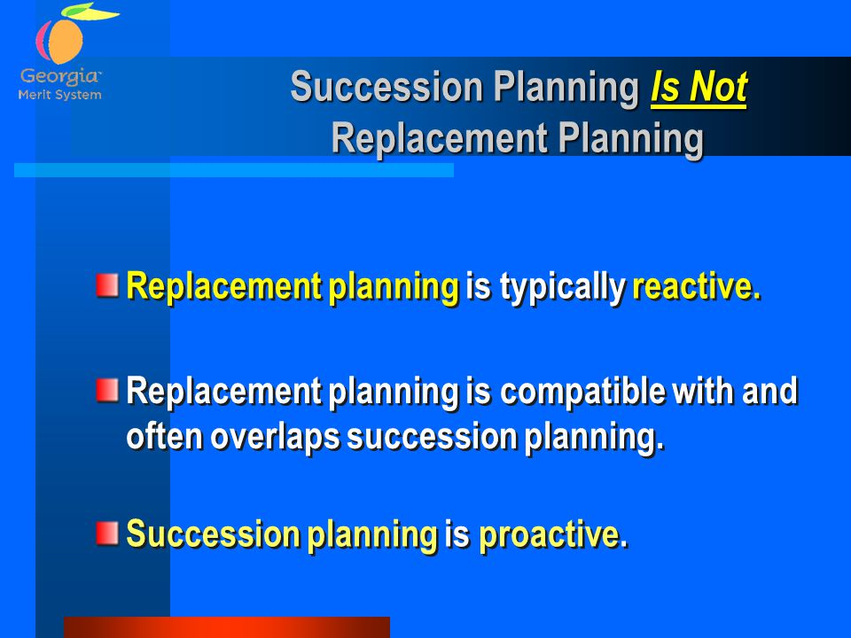Succession Planning Is Not Replacement Planning