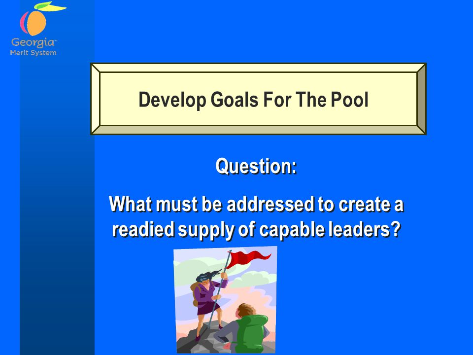 Develop Goals For The Pool