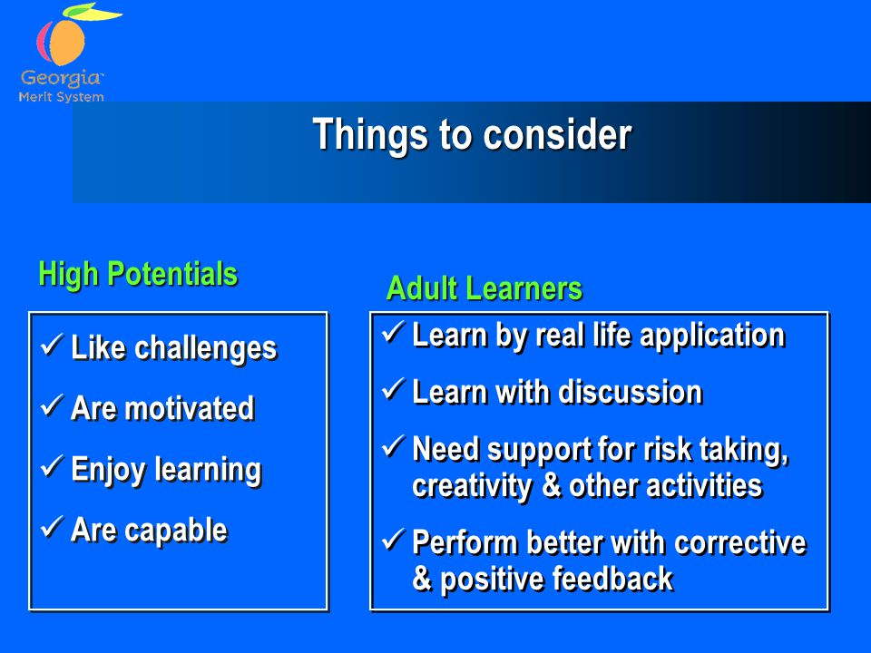 Things to consider High Potentials Adult Learners