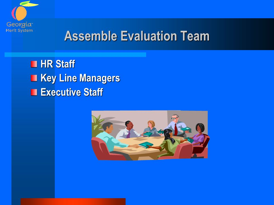 Assemble Evaluation Team
