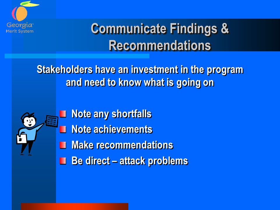 Communicate Findings & Recommendations