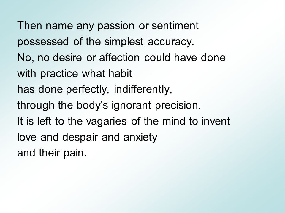 Then name any passion or sentiment