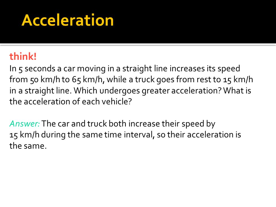 4.4 Acceleration think!