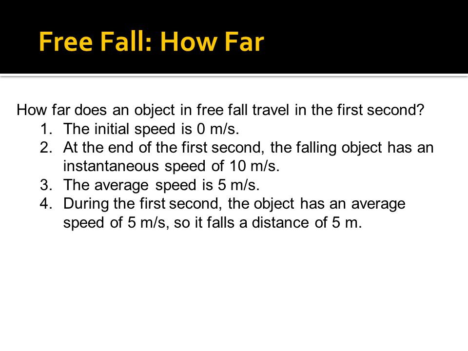 How far does an object in free fall travel in the first second