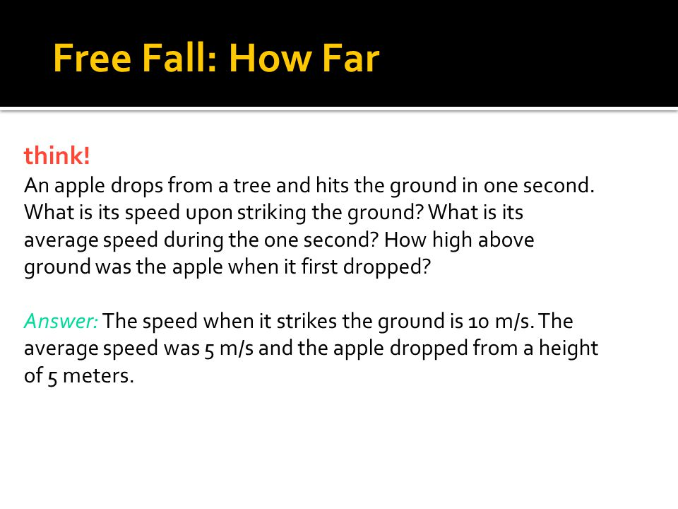 4.5 Free Fall: How Far think!