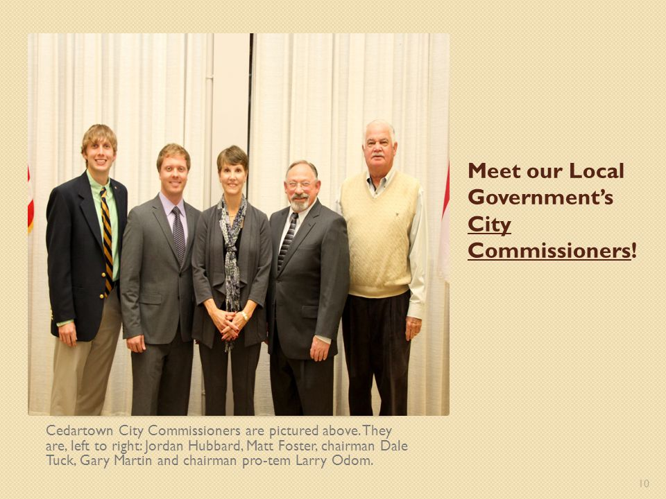 Meet our Local Government's City Commissioners!