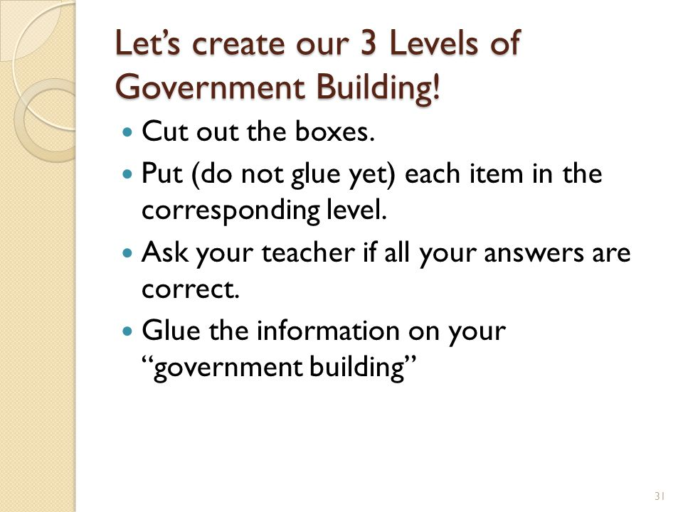 Let's create our 3 Levels of Government Building!