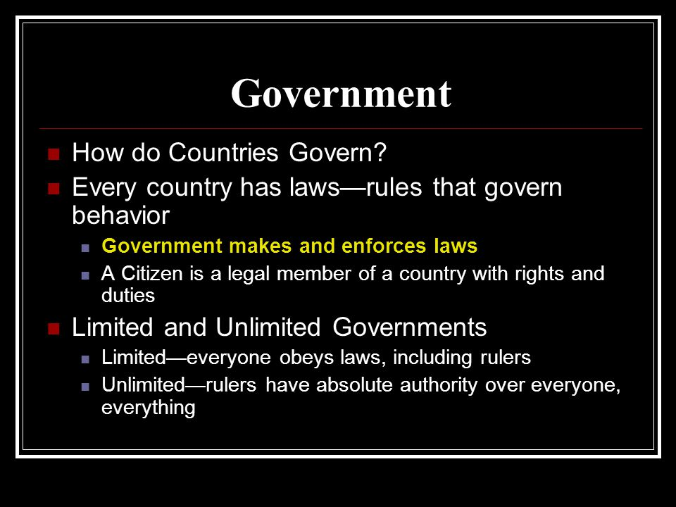 Government How do Countries Govern