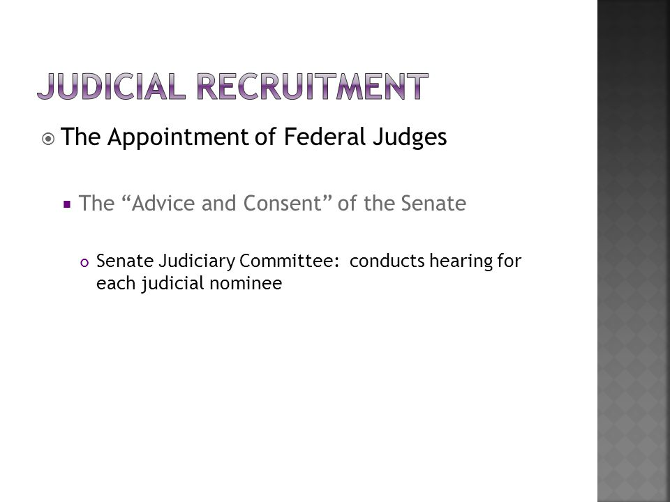 Judicial Recruitment The Appointment of Federal Judges