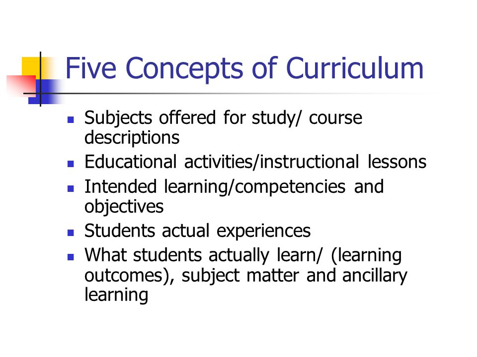 Five Concepts of Curriculum