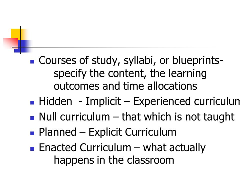 Courses of study, syllabi, or blueprints-