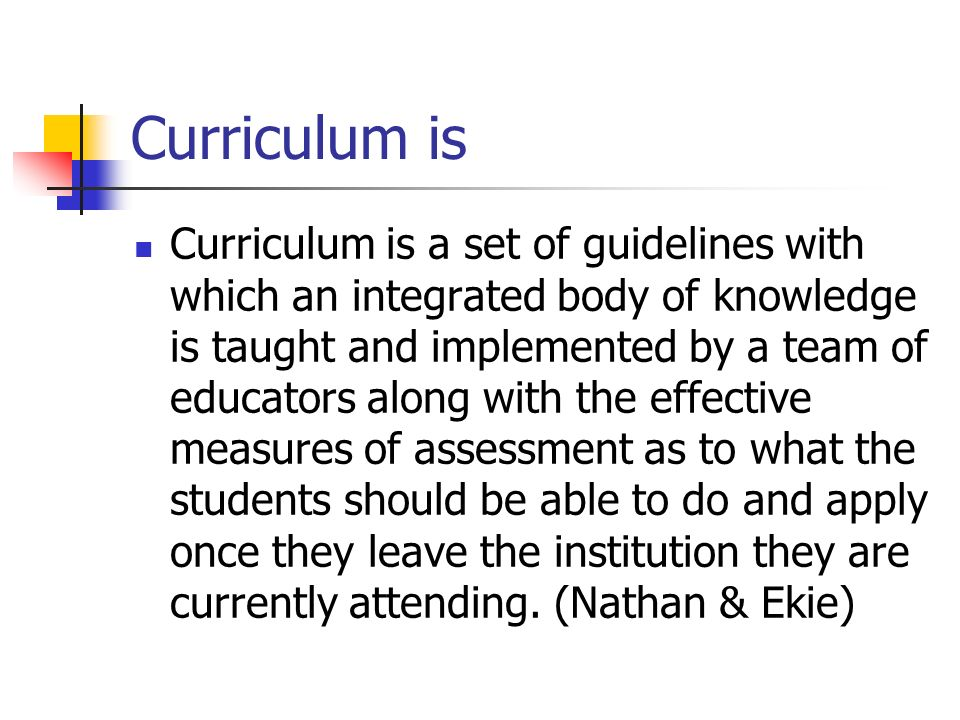 Curriculum is