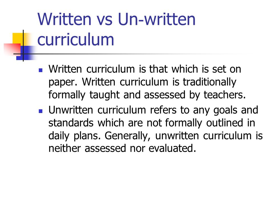 Written vs Un-written curriculum