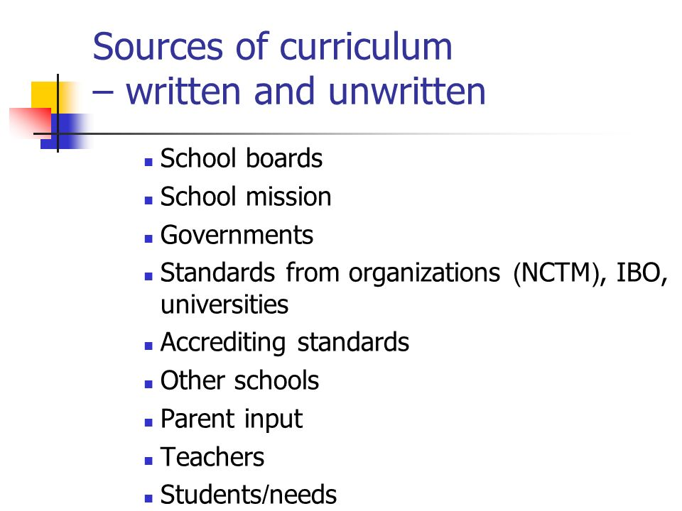 Sources of curriculum – written and unwritten