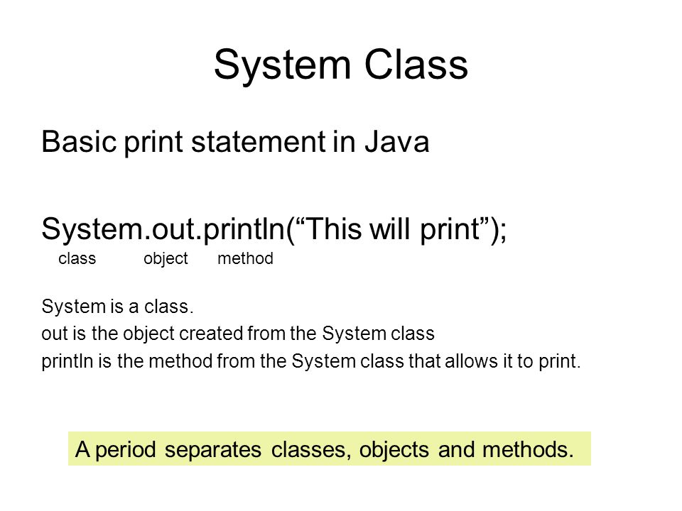 System Class Basic print statement in Java