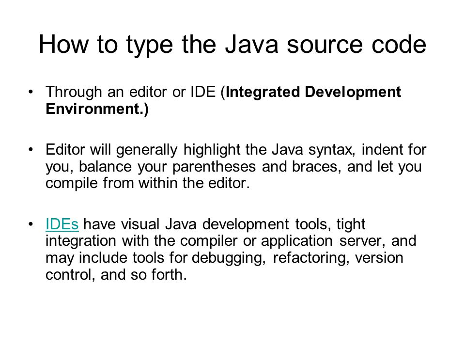 How to type the Java source code